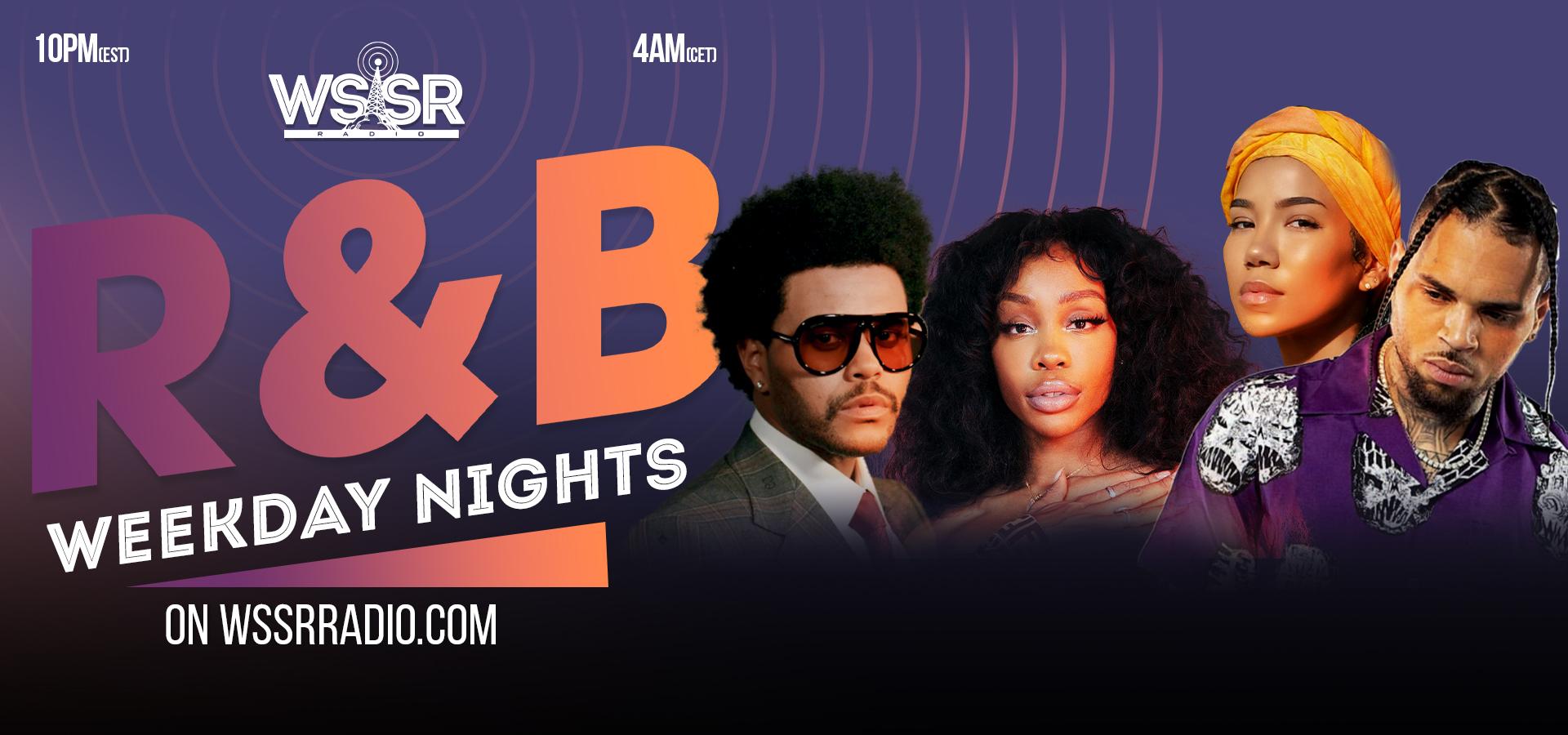 R&B Weekdays